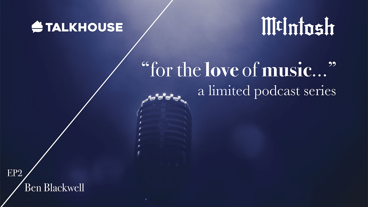 "McIntosh ""for the love of music..."" podcast"